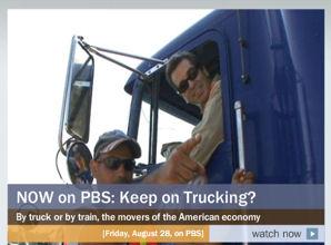 "PBS ""Blueprint America"" Documentary:  ""Keep on Trucking?"""